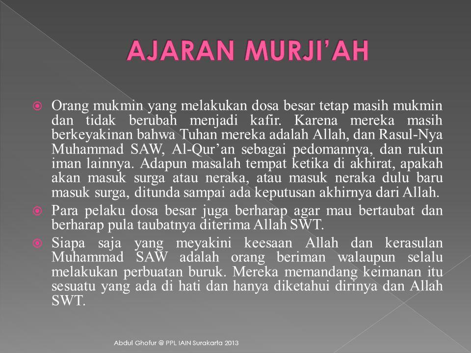  Jaham bin Abi Sofwan  Abu Hasan Al-Salih  Mudatil bin Sulaiman  Yunus Al-Samiri Abdul Ghofur @ PPL IAIN Surakarta 2013