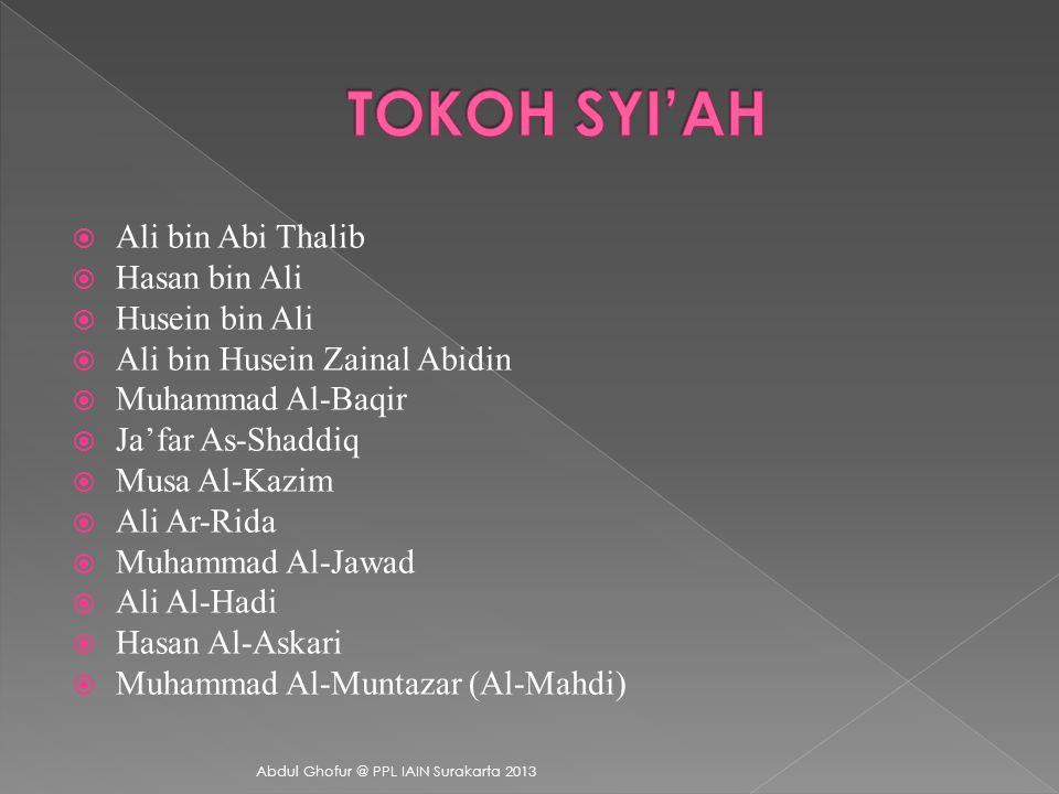 Kata Syi'ah memiliki arti sahabat atau pengikut. Aliran ini muncul berawal dari peperangan Siffin, yaitu orang- orang yang masih setia terhadap khalif