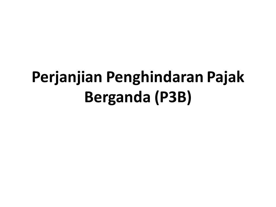 Perjanjian Penghindaran Pajak Berganda (P3B) adalah perjanjian internasional di bidang perpajakan antar kedua negara guna menghindari pemajakan ganda agar tidak menghambat perekonomian kedua negara dengan prinsip saling menguntungkan antar kedua negara dan dilaksanakan oleh penduduk antar kedua negara yang terlibat dalam perjanjian tersebut.