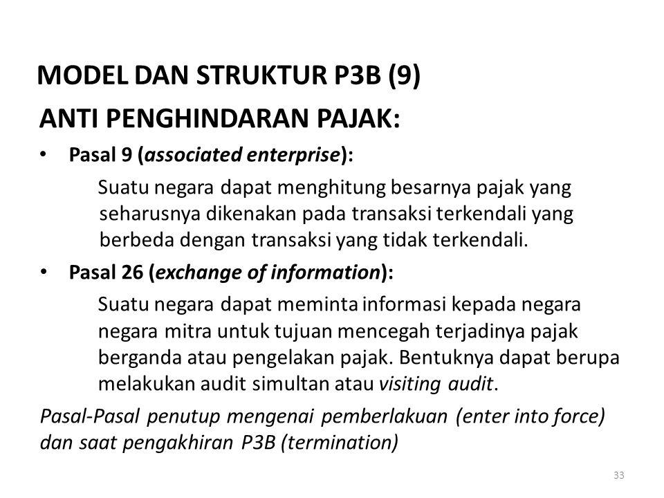 ANTI PENGHINDARAN PAJAK: Pasal 9 (associated enterprise): Suatu negara dapat menghitung besarnya pajak yang seharusnya dikenakan pada transaksi terken