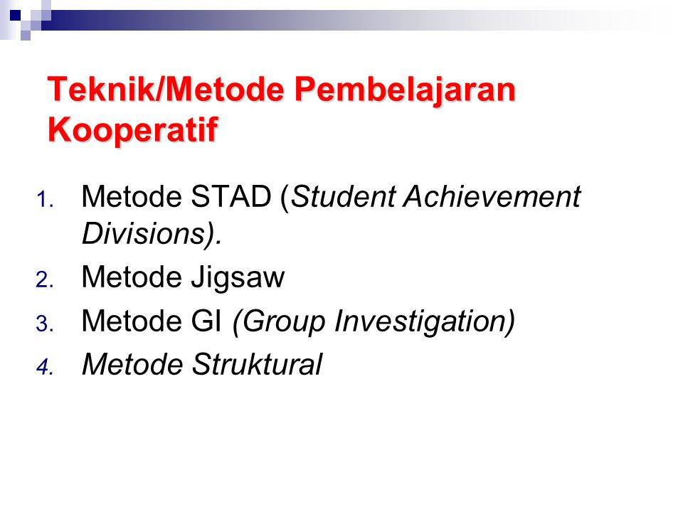 STAD METODE STAD (Student Achievement Divisions) Langkah-langkah: 1.
