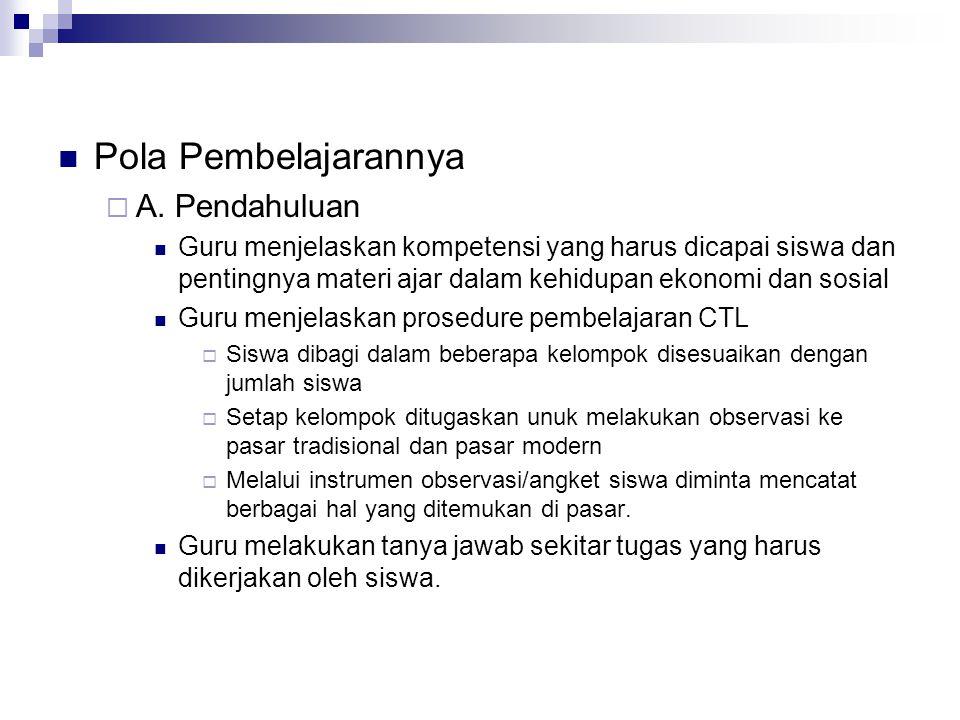 Pola Pembelajarannya  A.