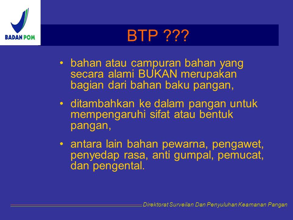 Mengapa Produsen Perlu Mengetahui BTP ??.