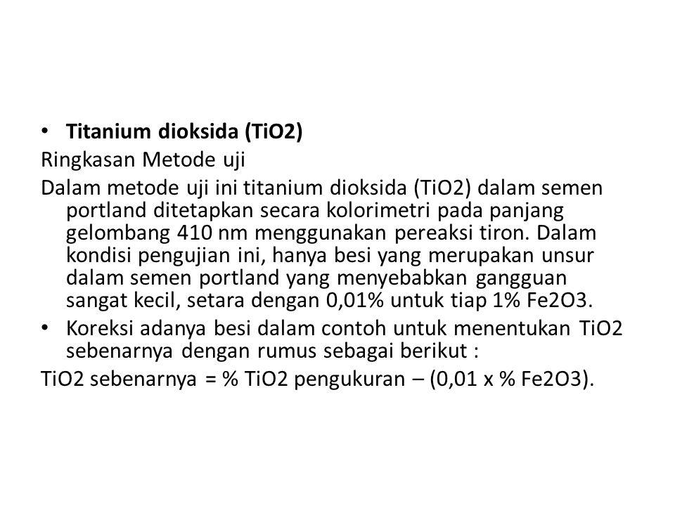 Titanium dioksida (TiO2) Ringkasan Metode uji Dalam metode uji ini titanium dioksida (TiO2) dalam semen portland ditetapkan secara kolorimetri pada pa
