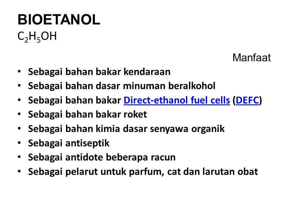 Keunggulan Bioetanol Bioetanol merupakan zat kimia yang memiliki banyak kegunaan, misalnya : Sebagai bahan kosmetik, sebagai bahan bakar, sebagai pelarut, sebagai bahan minuman keras Penggunaan bioetanol mengurangi emisi gas CO (ramah lingkungan) secara signifikan, Bioetanol bisa dipakai langsung sebagai BBN atau dicampurkan ke dalam premium sebagai aditif dengan perbandingan tertentu (Gasohol atau Gasolin alcohol), jika dicampurkan ke bensin maka bioetanol bisa meningkatkan angka oktan secara signifikan.