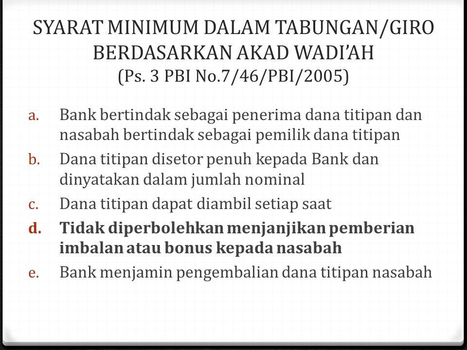 SYARAT MINIMUM DALAM TABUNGAN/GIRO BERDASARKAN AKAD WADI'AH (Ps.