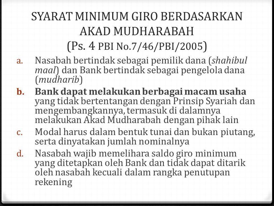 SYARAT MINIMUM GIRO BERDASARKAN AKAD MUDHARABAH (Ps.