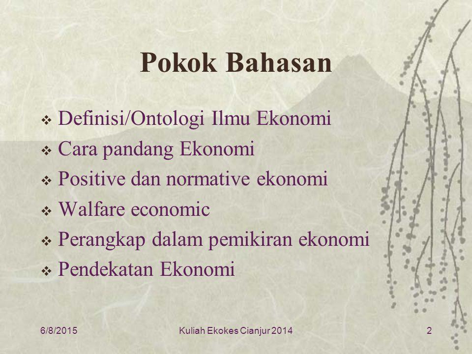 Ontologi Ekonomi  Mengapa mempelajari ekonomi.1.