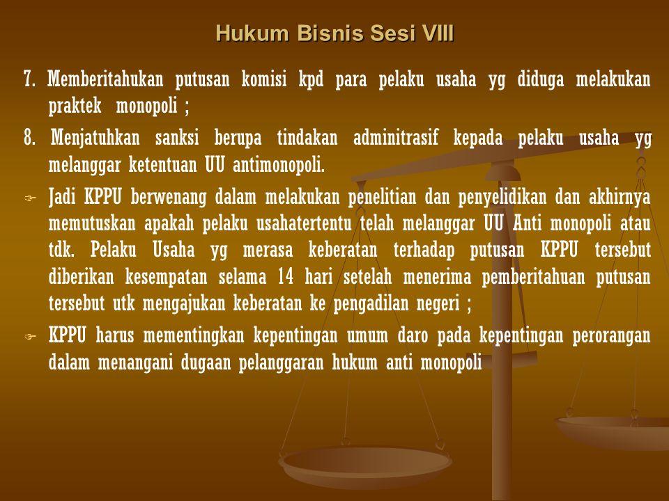 Hukum Bisnis Sesi VIII 7.