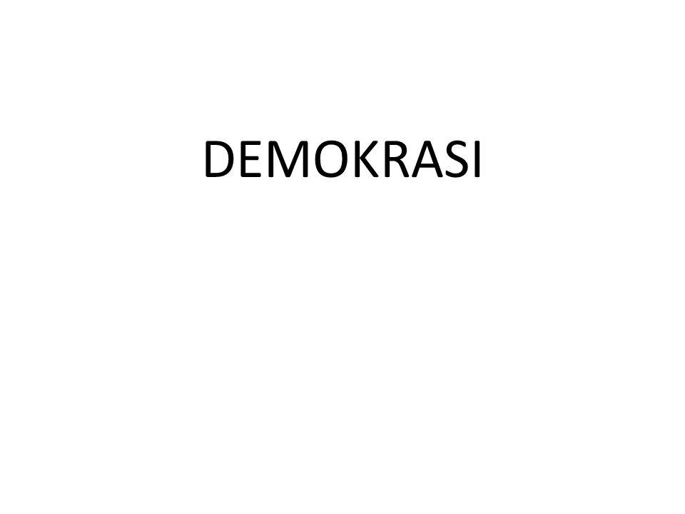 Berasal dari kata Yunani: demos yang berarti Rakyat atau penduduk , dan Createin atau cratos yang berarti kekuasaan atau kedaulatan Demokrasi: kekeuasaan atau kedaulatan di tangan rakyat Rakyatlah yang berkuasa atau berdaulat