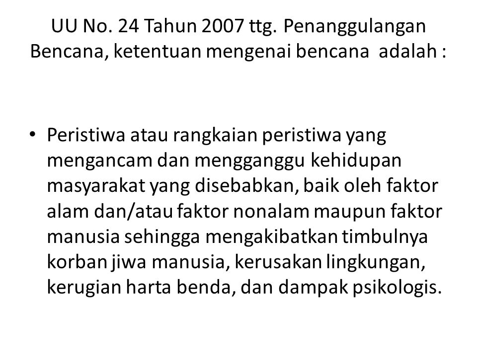 UU No.24 Tahun 2007 ttg.