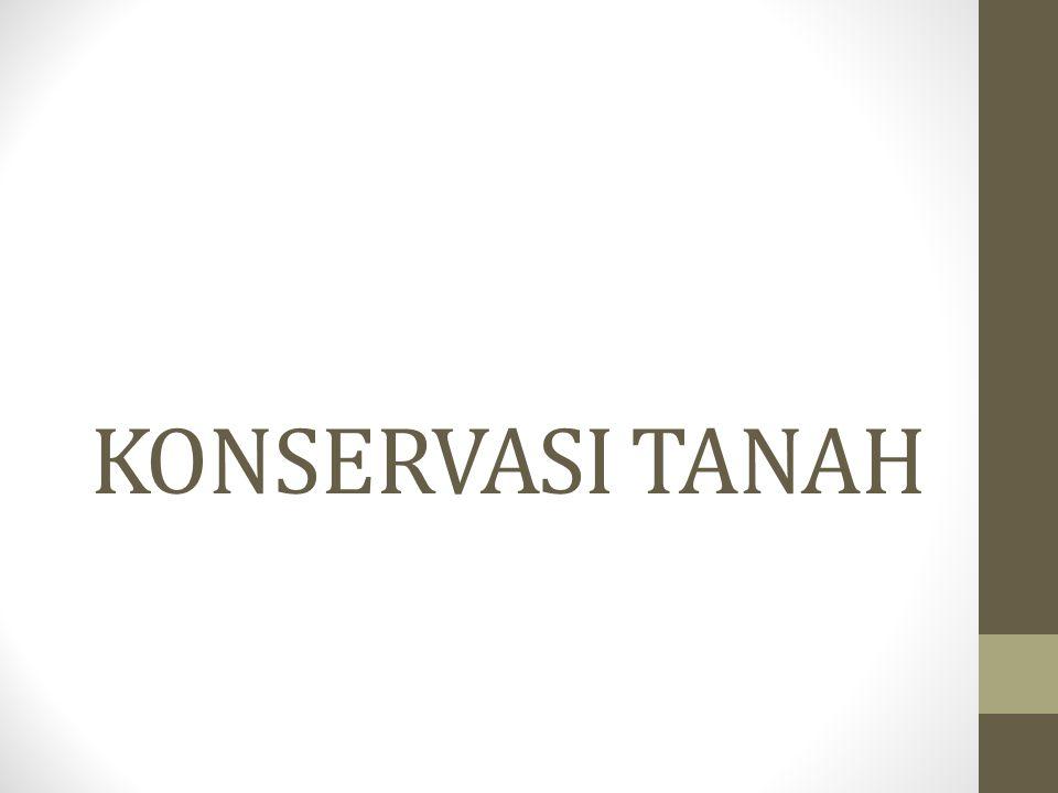 KONSERVASI TANAH