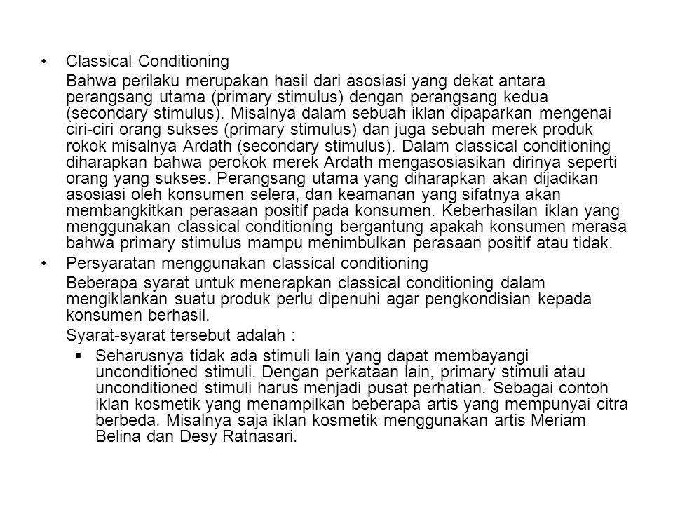 Classical Conditioning Bahwa perilaku merupakan hasil dari asosiasi yang dekat antara perangsang utama (primary stimulus) dengan perangsang kedua (sec