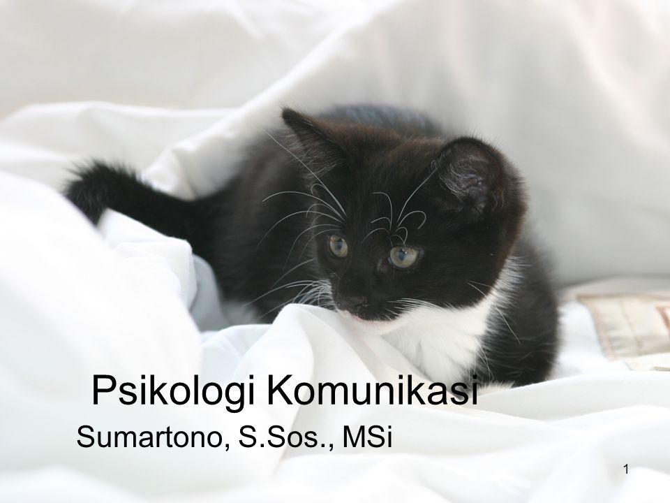 Psikologi Komunikasi Sumartono, S.Sos., MSi 1