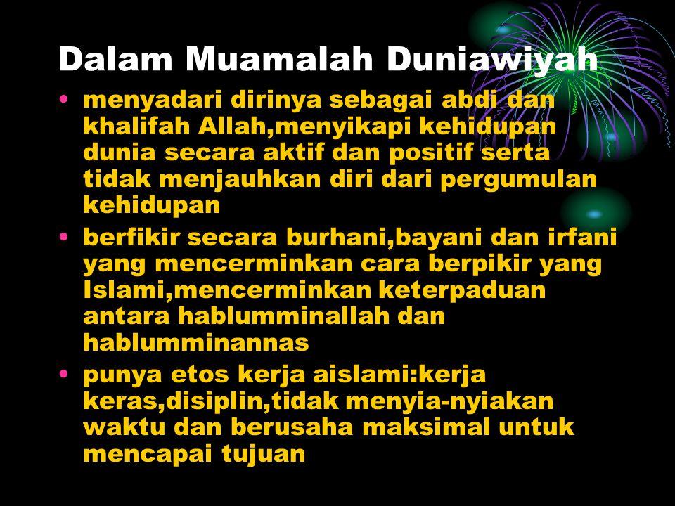 Dalam Ibadah membersihkan jiwa/hati ke arah terbentuknya pribadi mutaqin dengan ibadah tekun dan menjauhkan diri dari nafsu yang buruk ibadah mahdah s