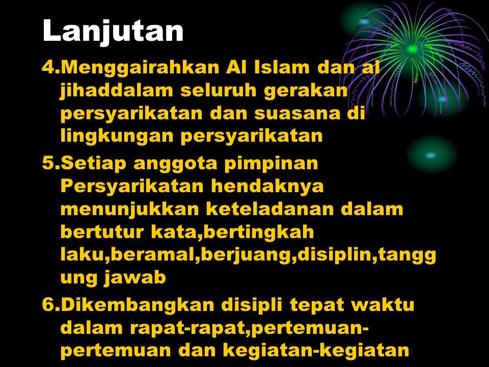 Kehidupan Berorganisasi 1.Persyarikatan Muhammadiyah amanat umat untuk menjunjung tinggi dan menegakkan Islam hingga terwujud masyarakat Islam sebenar