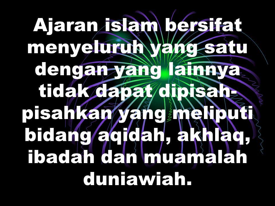 Agama Islam adalah agama islam yang dibawah oleh Nabi Muhammad SAW sebagai Nabi akhir jaman sebagai ajaran yang diturunkan Allah yang tercantum dalam