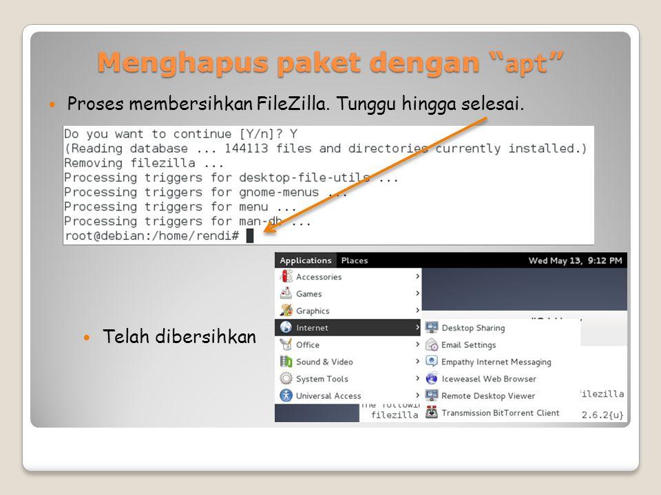 Menghapus paket dengan apt Proses membersihkan FileZilla.