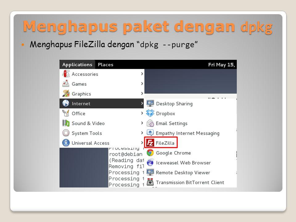 Menghapus paket dengan dpkg Menghapus FileZilla dengan dpkg --purge