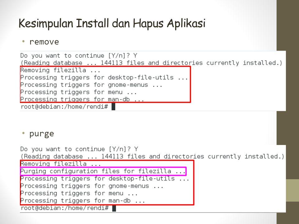 Kesimpulan Install dan Hapus Aplikasi remove purge