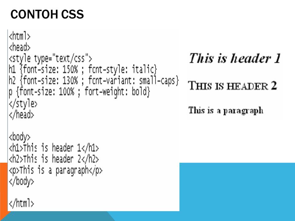 COLOR & BACKGROUND PROPERTY Color Syntax : color: Nilai (value) dari color adalah sebuah keyword atau sebuah kode RGB.