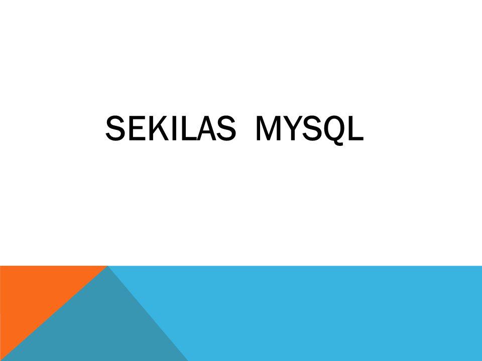 SEKILAS MYSQL