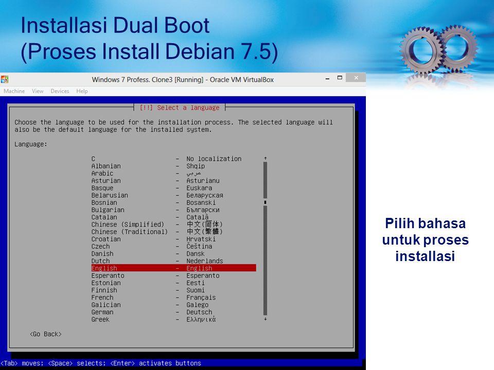 Installasi Dual Boot (Proses Install Debian 7.5) Pilih Negara dimana tempat kita tinggal, jika di pilihan utama tidak ada, pilih Other