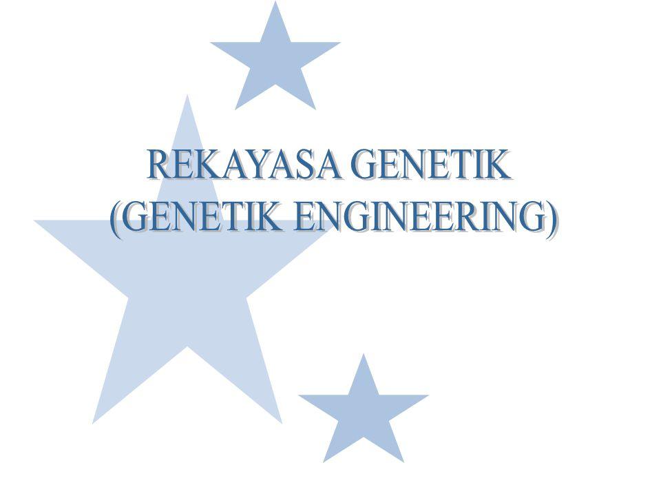 TEKNIK REKAYASA GENETIK TEKNOLOGI RECOMBINAN DNA Pembuatan kombinasi baru dari bahan genetik melalui peniruan (copying) secara artificial dari sepotong DNA dari suatu organisme (donor) dan penggabungan (recombining) copy tersebut dengan DNA organisme lain (Inang, host)