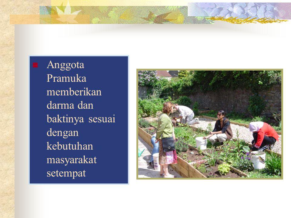 Anggota Pramuka memberikan darma dan baktinya sesuai dengan kebutuhan masyarakat setempat
