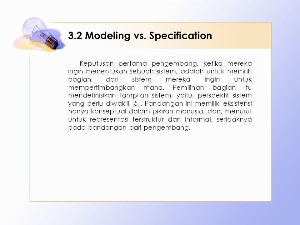 3.2 Modeling vs.