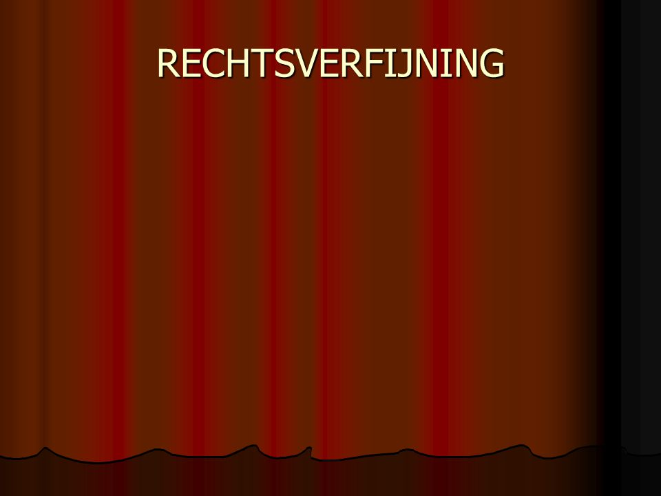 RECHTSVERFIJNING