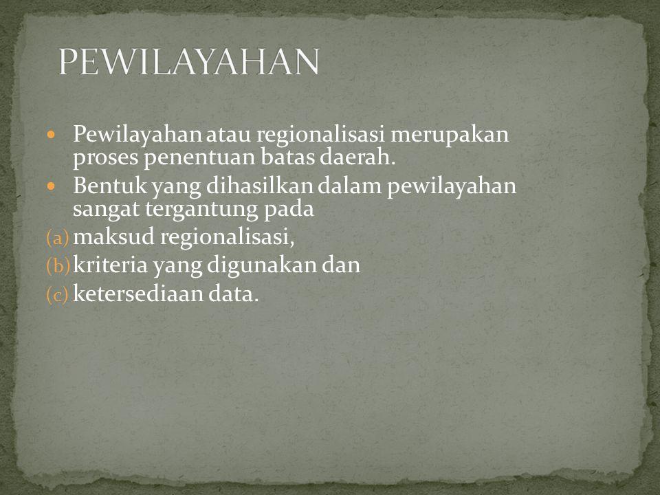 Pewilayahan atau regionalisasi merupakan proses penentuan batas daerah.