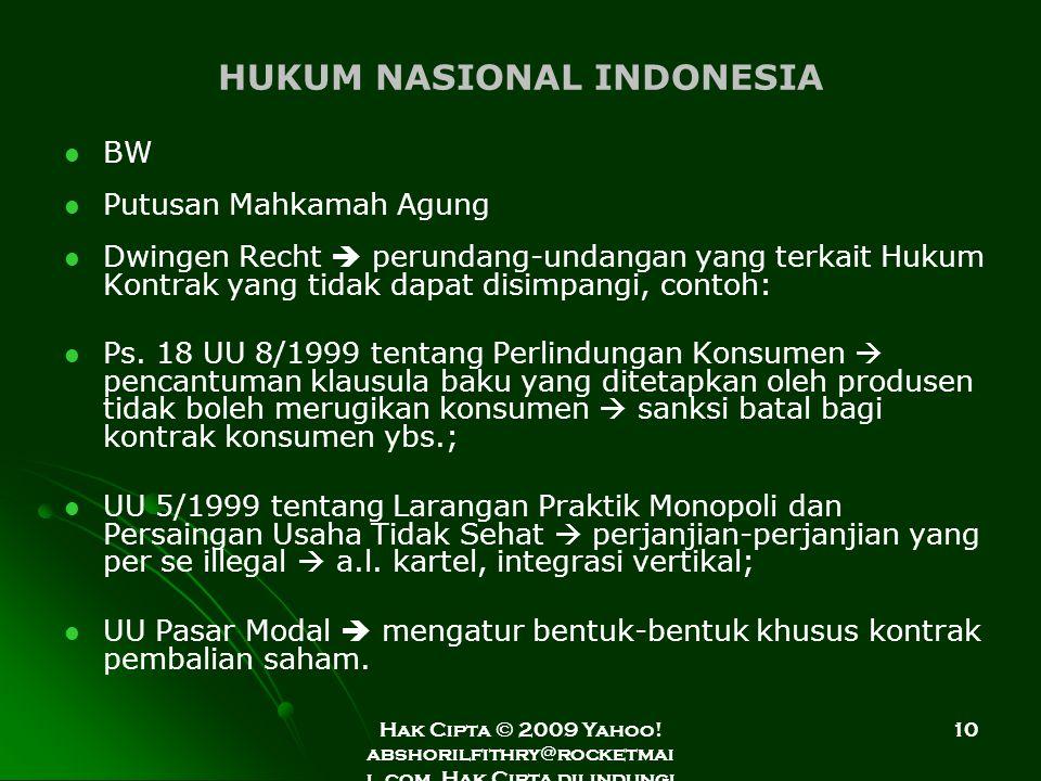 Hak Cipta © 2009 Yahoo! abshorilfithry@rocketmai l.com. Hak Cipta dilindungi Undang-Undang. 10 HUKUM NASIONAL INDONESIA BW Putusan Mahkamah Agung Dwin