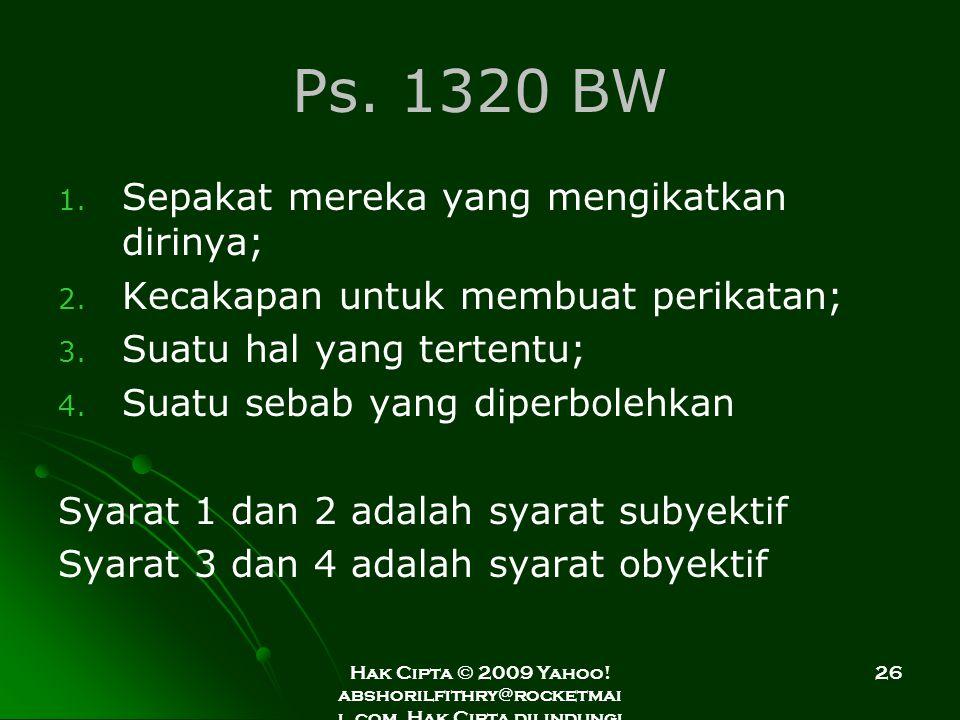 Hak Cipta © 2009 Yahoo! abshorilfithry@rocketmai l.com. Hak Cipta dilindungi Undang-Undang. 26 Ps. 1320 BW 1. 1. Sepakat mereka yang mengikatkan dirin