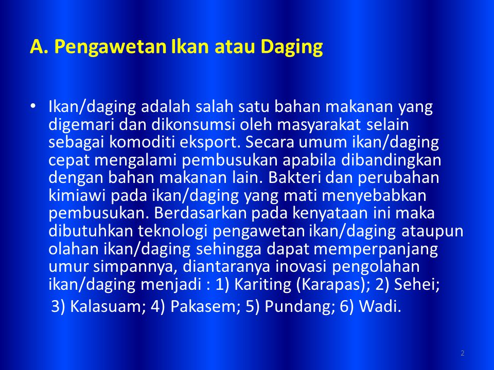 1) Karinting (Karapas) Kariting/Karinting atau Karapas ialah salah satu cara pengawetan daging babi.