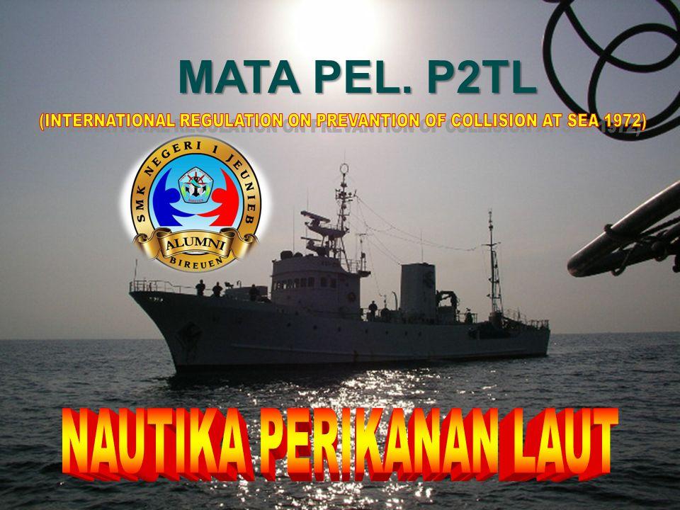 IKHTISAR P2TL - 1972 ( PERATURAN PENCEGAHAN TUBRUKAN DI LAUT ) BAGIAN UMUM Aturan 1 – 3 BAGIAN ATURAN MENGEMUDI DAN ATURAN BERLAYAR Sikap kapal dalam setiap kondisi ( Aturan 4 – 10 ) Sikap kapal yang saling melihat ( Aturan 11 - 18 ) Sikap kapal dalam penglihatan terbatas( Aturan 19 ) BAGIAN LAMPU-LAMPU DAN SOSOK BENDA Aturan 20 – 31 BAGIAN ISYARAT BUNYI DAN ISYARAT CAHAYA Aturan 32 – 37 BAGIAN PEMBEBASAN Aturan 38