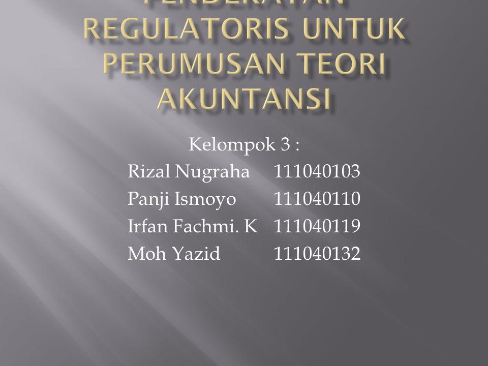 Kelompok 3 : Rizal Nugraha111040103 Panji Ismoyo111040110 Irfan Fachmi.