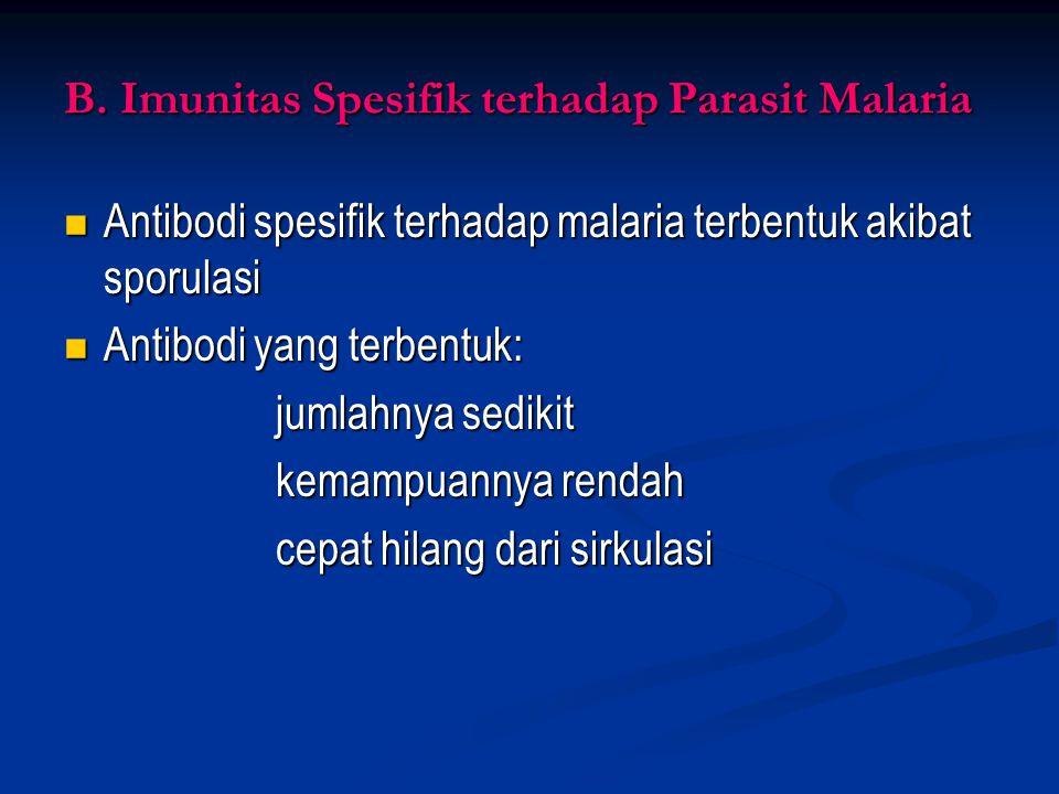 A.2 Faktor non genetik Hormon Hormon Perubahan hormonal pada kehamilan dan laktasi rentan → malaria berat