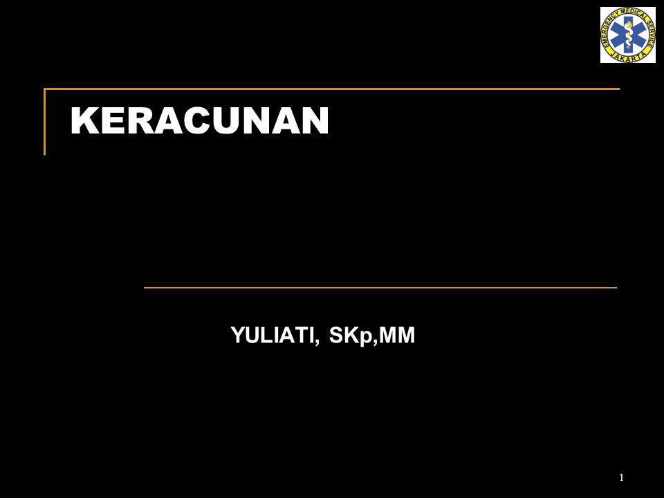 1 KERACUNAN YULIATI, SKp,MM