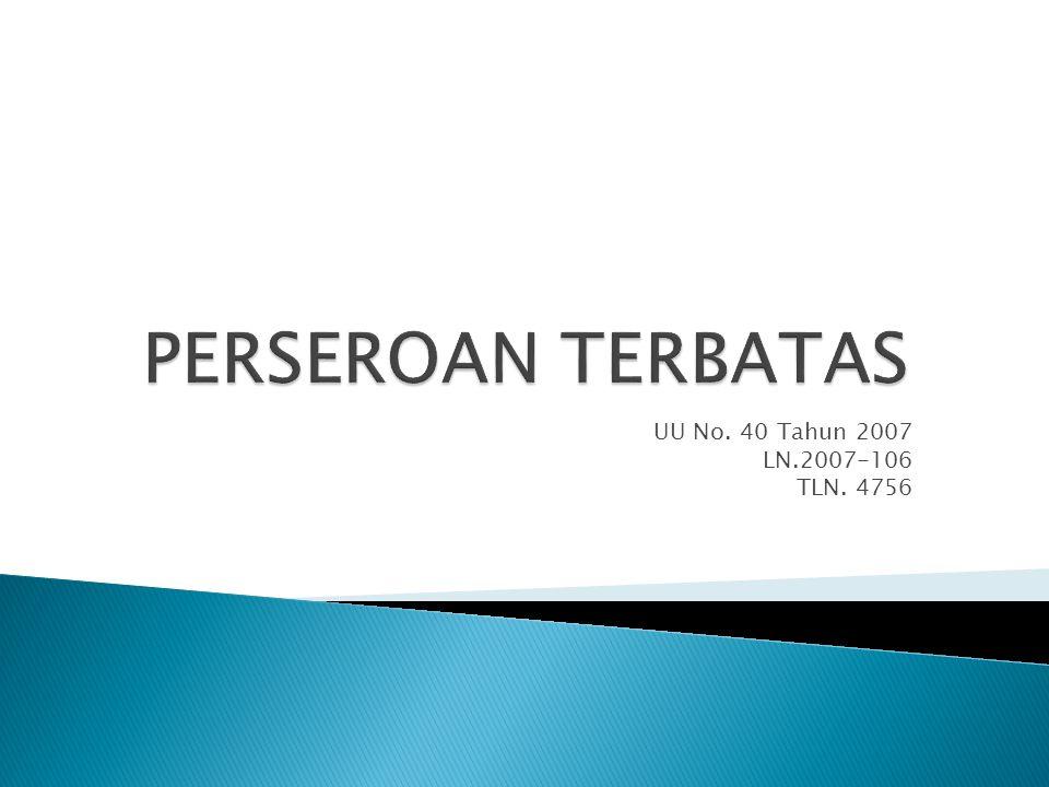 UU No. 40 Tahun 2007 LN.2007-106 TLN. 4756