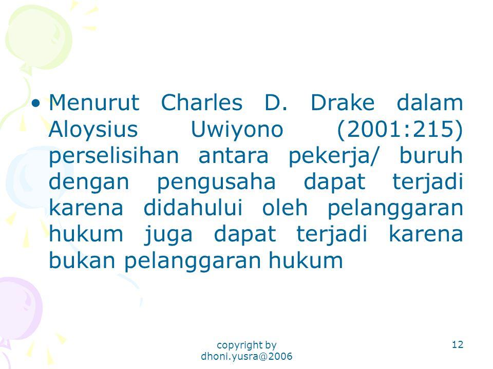 copyright by dhoni.yusra@2006 12 Menurut Charles D.