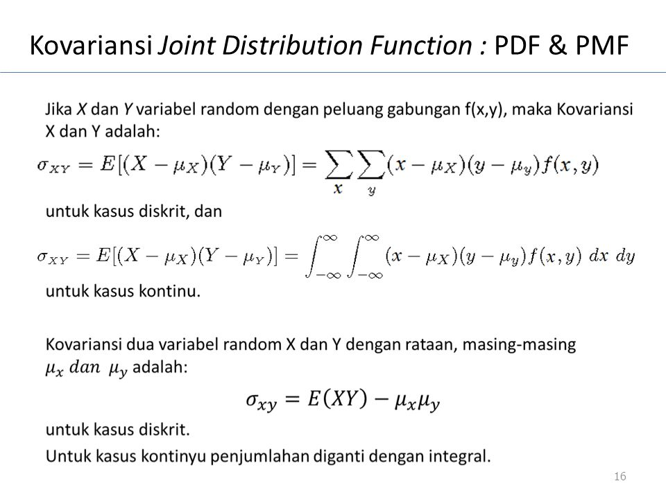 Kovariansi Joint Distribution Function : PDF & PMF 16