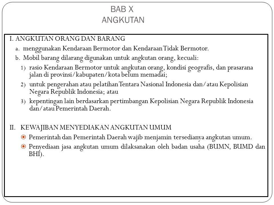UKURAN PENILAIAN PERMENHUB NO 98 TAHUN 2013 Tentang Standar Pelayanan Minimal Angkutan Orang dengan kendaraan bermotor umum dalam trayek Pasal 7 Ayat (2) Monitoring dan evaluasi sebagaimana dimaksud pada pasal 3 sekurang- kurangnya memuat: a.