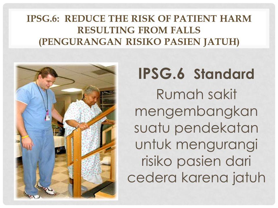 1. Rumah sakit mengadopsi atau mengadaptasi pedoman hand hygiene terbaru yang diterbitkan dan sudah diterima secara umum (al.dari WHO Patient Safety).