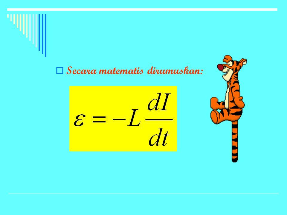 SSecara matematis dirumuskan:
