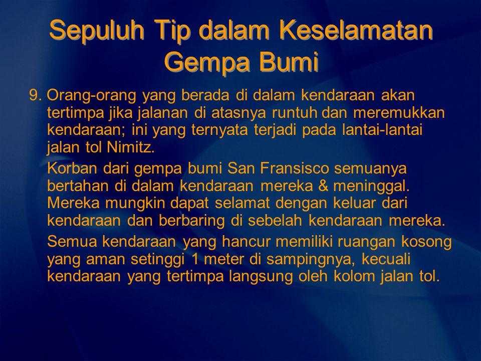 Sepuluh Tip dalam Keselamatan Gempa Bumi 9.