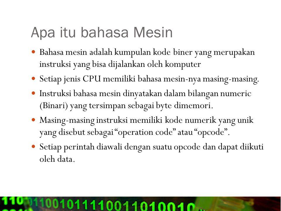 Apa itu Bahasa Assembly Karena Bahasa Mesin sangat rumit untuk diprogram secara langsung (karena berupa bilangan numeric), sehingga dibuat suatu symbol pelambang (mnemonic) untuk mewakili masing-masing instruksi tersebut yang lebih mudah diingat dan dibaca oleh manusia.