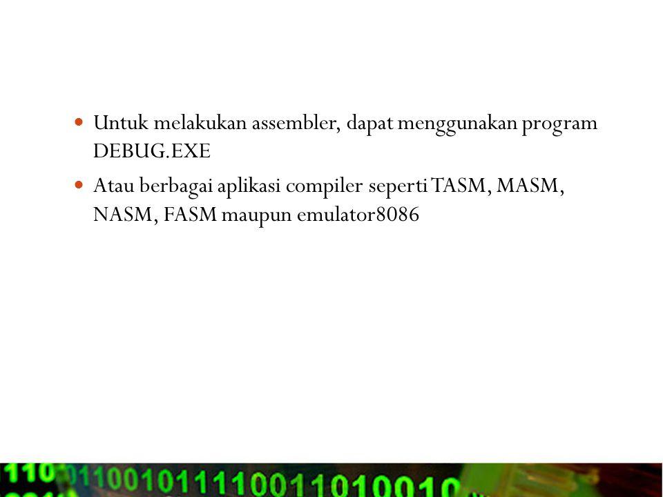 Apa itu disassembler Jika proses Assembler menterjemahkan program yang ditulis dengan bahasa Assembly menjadi bahasa mesin, maka proses disassembler adalah mengembalikan suatu binary program menjadi (mnemonic) bahasa Assembly Tujuan dari disassembler adalah untuk keperluaan reversed engineering