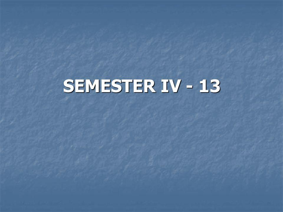 SEMESTER IV - 13