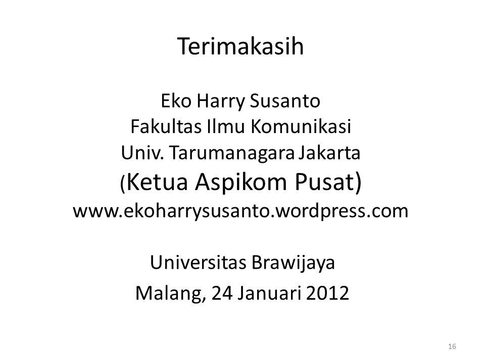Terimakasih Eko Harry Susanto Fakultas Ilmu Komunikasi Univ.